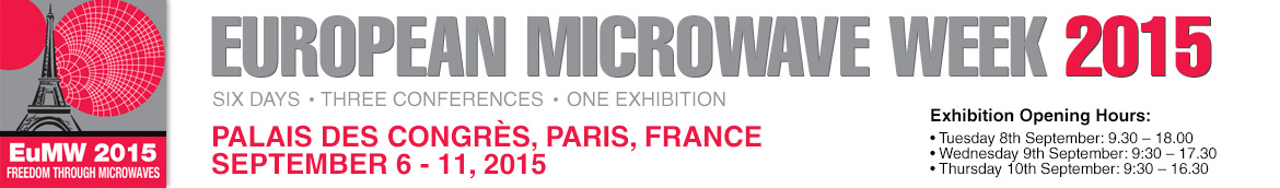 European Microwave Week | Palais Des Congrès, Paris, France | September 6–11 2015