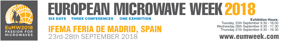 European Microwave Week 2018 | Ifema Feria De Matrid, Spain | 23-28 September 2018